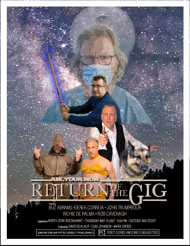 Return of the Gig 5/13/2021
